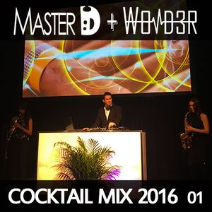 2016 - Cocktail Mix - Electro Swing & Electro Lounge (DJ Master D)