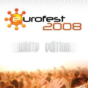 EUROFEST 2008 - White Edition - CD Oficial _ by Zocalo Frequencies