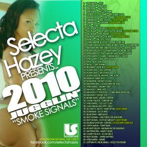 SELECTA HAZEY PRESENTS - 2010 JUGGLIN VOL. 1 - SMOKE SIGNALS