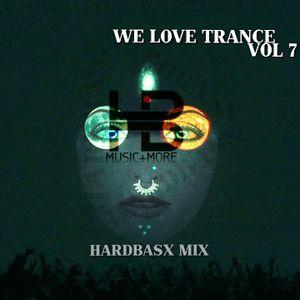 We Love Trance Vol 7 (HARDBASX MIX)