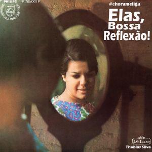 #chorameliga - Elas na Bossa... Reflexão!   Thobias Silva
