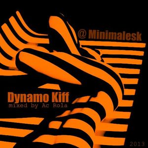[Dynamo kiff] minimal session mixed by Ac Rola ...N'joy it !!!