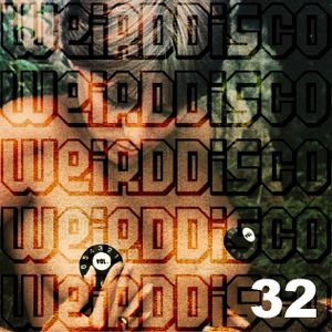 WEIRDDISCO VOL 32 Mixed By Jonathan Buxton
