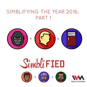 Ep. 47: Simblifying the year 2016, Part 1