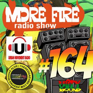 More Fire Radio Show #164 Week of Feb 24 2018 with Crossfire