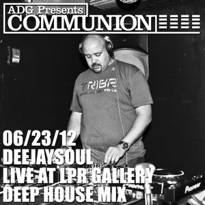 06/23/12- deejaysoul, Live at LPR Gallery- Deep House Mix