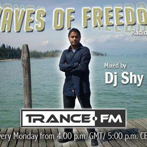 Dj Shy presents Waves of Freedom 135 @ Trance.FM