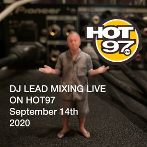 DJ LEAD Mixing Live On Hot97 On September 14th