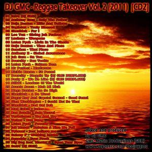DJ GMC - Reggae Takeover Vol.2 (CD2) [80min Reggae Mixtape]
