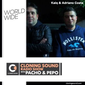 Kaiq & Adriano Costa on Cloning Sound radio show :: 116