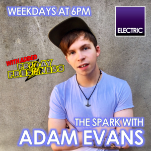 The Spark with Adam Evans - 25.6.18
