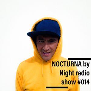 NOCTURNA by Night radio show #014