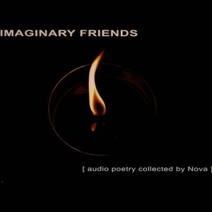 Various Artists - Imaginary Friends [audio poetry collected by Nova] (Psychill/Psybient/GOA Trance)