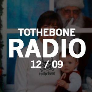 TTB Radio December 2009 – Dedication's What You Need.