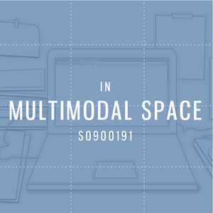 In multimodal space