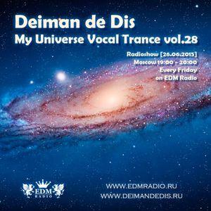 Deiman de Dis - My Universe Vocal Trance vol.28 (EDM Radio) [26.06.2015]