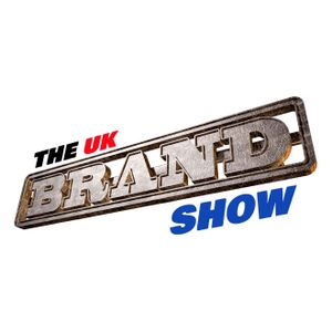 The UK Brand Show [Ep #72 - KMTV
