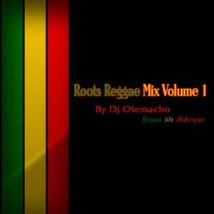Dj Olemacho - Roots Reggae Mix Vol.1