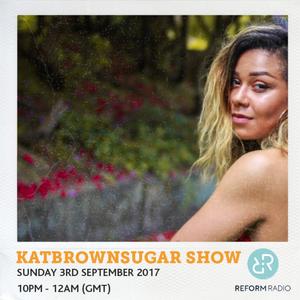 KatBrownSugar Show 3rd September 2017