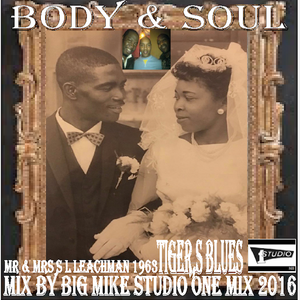 BIG MIKE BODY & SOUL  TIGER BLUES