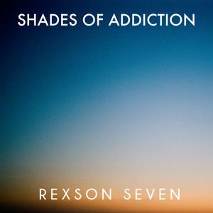 Shades of Addiction 005 | global