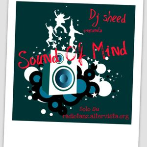 06-05-2010 Dj Sheed pres. Sound Of Mind - Megamix