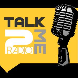 Talk 2 Me Radio 9-21-17