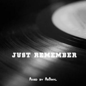 MrVinyl - Just Remember