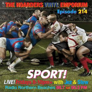 The Hoarders' Vinyl Emporium 214 - 'Sports'