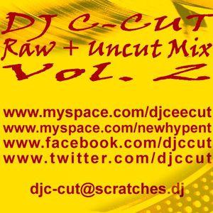 DJ C-Cut: Raw + Uncut Mix Vol. 2 2010