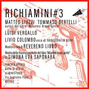 RICHIAMINI#3_Milano Noir + Reverend Libbo