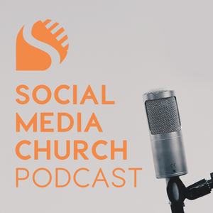 Mixed Reality & the Power of Augmented Reality for the Church: Podcast 181