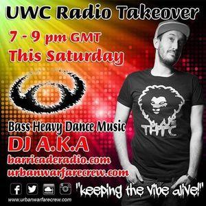 UWC Radio Takeover with AKA - Urban Warfare Crew - 09.07.16