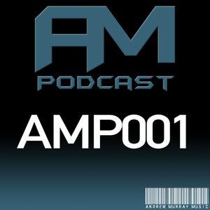 AM Music Podcast - 001