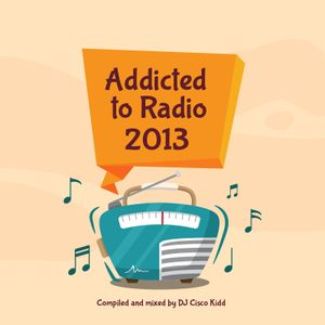 Addicted To Radio Pt. 1 (2013)