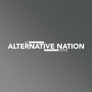The Alternative Nation Podcast :: July 2017