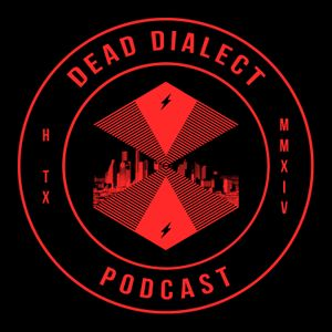 Dead Dialect Podcast #44: Andrew Youngblood