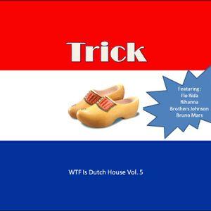 WTF is Dutch House vol. 5