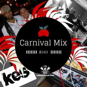 Carnival Mix #163 - Kes The Band - Concert Warm up & Interview