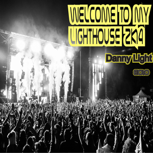 Danny Light - Welcome To My LightHouse 2k14 E010