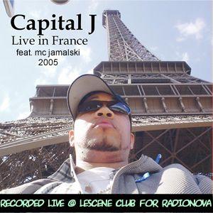 DJ CAPITAL J - LIVE IN PARIS Feat. MC JAMALSKI [2005]