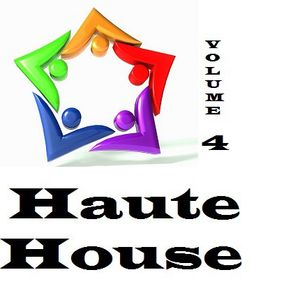 Haute House Vol.4 - New and Re-released House Selections The Week of January 17 2017
