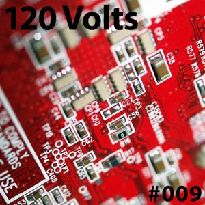 120 Volts #009 New & Classic EBM Industrial Darkwave Electronic Tracks
