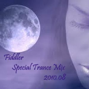 Fiddler - Special Trance Mix - 2010.08