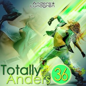 Totally Anders 36