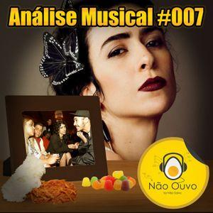 Análise Musical #007 - Não é Proibido (Marisa Monte)