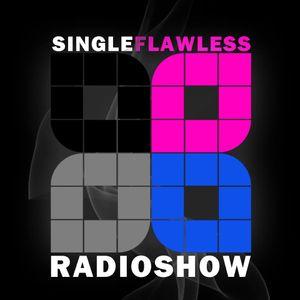 Single Flawless PODCAST #2 - Ndkj -  FEVRIER 2013