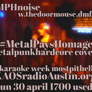 Metal Pays Homage 2017 KAOS radio Austin Mosh Pit Hell Metal Punk Hardcore w doormouse dmf