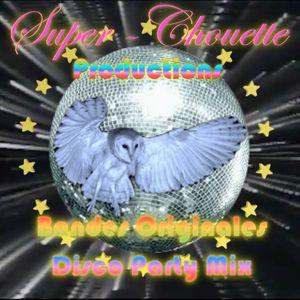 La compile de Super Chouette Productions - Bandes Originales Disco Party Mix