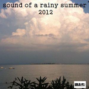 Sound Of A Rainy Summer 2012